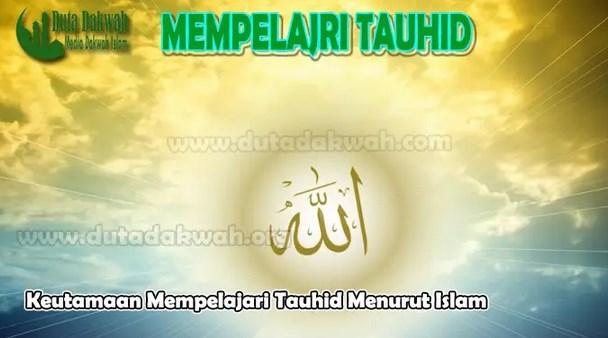 Penting-Mengenal-Arti-dan-Tujuan-Mempelajari-Tauhid-dalam-Islam